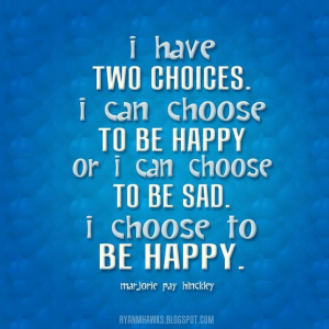 True Happiness:  A Conscious Decision